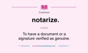 definition notarization