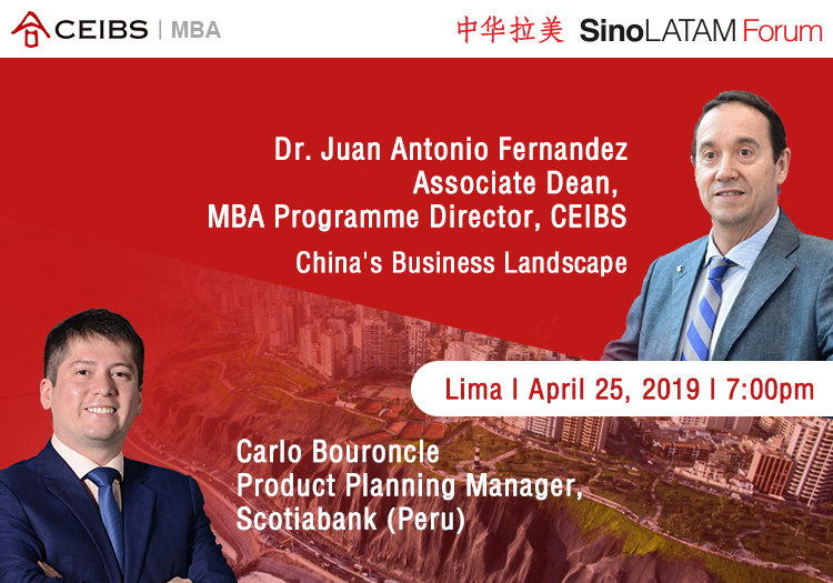 CEIBS MBA Lima Event 25th April 2019