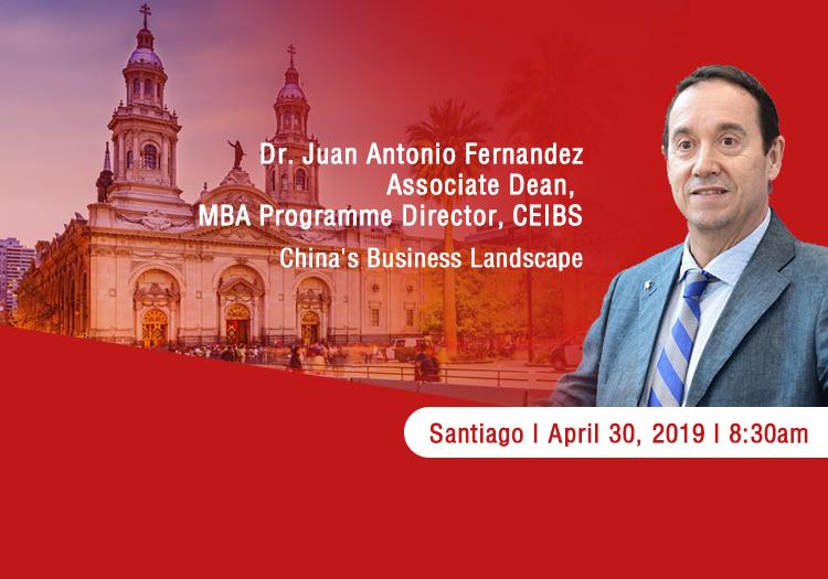 CEIBS MBA Santiago Event 30th April 2019